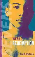 Redemption Week 7
