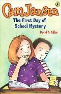 Cam Jansen And The First Day Of School Mystery