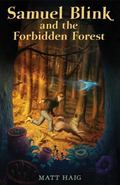 Samuel Blink and the Forbidden Forest