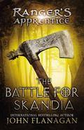 The Battle for Skandia (Ranger's Apprentice Series #4)