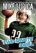 Two-Minute Drill (Comeback Kids Series)