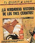 The True Story of the 3 Little Pigs / La Verdadera Historia de los Tres Cerditos