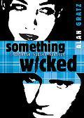 Something Wicked (Horatio Wilkes Mysteries)
