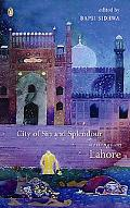 City of Sin And Splendour Writings on Lahore