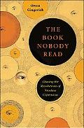 Book Nobody Read Chasing the Revolutions of Nicolaus Copernicus