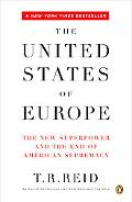 United States of Europe The New Superpower And the End of American Supremacy