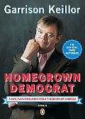 Homegrown Democrat A Few Plain Thoughts from the Heart of America