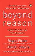 Beyond Reason Using Emotions As You Negotiate