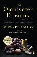 Omnivore's Dilemma A Natural History of Four Meals