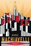 The Prince: (Penguin Classics Deluxe Edition)