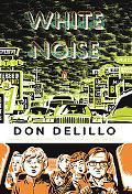 White Noise: (Classics Deluxe Edition) (Penguin Classics Deluxe Editio)