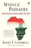 Middle Passages African American Journeys to Africa, 1787-2005