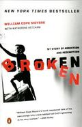Broken My Story of Addiction and Redemption