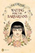 Waiting for the Barbarians: A Novel(Penguin Ink)