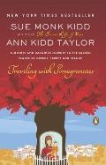 Traveling with Pomegranates: A Mother and Daughter Journey to the Sacred Places of Greece, T...