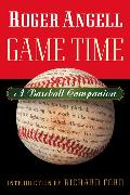 Game Time A Baseball Companion