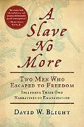 Slave No More The Emancipation of John Washington and Wallace Turnage