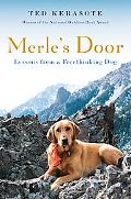 Merle's Door Lessons from a Freethinking Dog