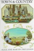 Town and Country - Alice Provensen - Hardcover - REISSUE