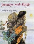 Journeys With Elijah Eight Tales of the Prophet