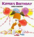 Kipper's Birthday - Mick Inkpen - Hardcover - 1st U.S.ed