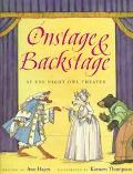 Onstage and Backstage: At the Night Owl Theater - Ann Hayes - Hardcover - 1 ED