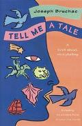Tell Me a Tale A Book About Storytelling