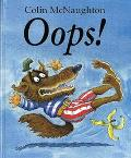 Oops!: A Preston Pig Story - Colin McNaughton - Hardcover