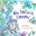Mrs. Spitzer's Garden