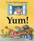 Yum!: A Preston Pig Story - Colin McNaughton - Hardcover