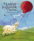 Mouton's Impossible Dream - Anik Scannell McGrory - Hardcover - 1 ED