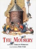 The Mousery - Charlotte Pomerantz - Hardcover