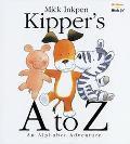 Kipper's A to Z An Alphabet Adventure