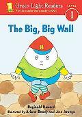 Big, Big Wall