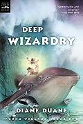 Deep Wizardry Young Wizard Series, Book 2