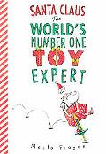 Santa Claus The World's Number One Toy Expert