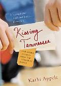 Kissing Tennessee And Other Stories from the Stardust