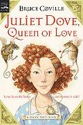 Juliet Dove, Queen of Love A Magic Shop Book