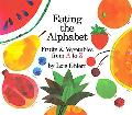 Eating the Alphabet Fruits & Vegetables from a to Z