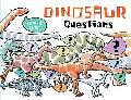 Dinosaur Questions