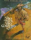 Big Men, Big Country: A Collection of American Tall Tales - Paul Robert Walker - Hardcover -...