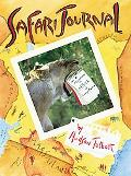 Safari Journal The Adventures in Africa of Carey Monroe