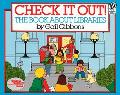Check It Out! The Book About Libraries