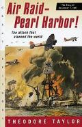 Air Raid-Pearl Harbor! The Story of December 7, 1941
