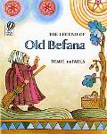 Legend of Old Befana An Italian Christmas Story