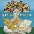 My Fellow Americans: A Family Album