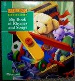 Harcourt School Publishers Collections: Big Book Of Rhymes & Songs Grade K
