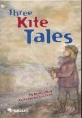 Three Kite Tales