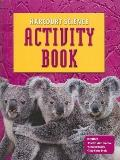 Harcourt Science: Activity Book