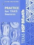 Texas HSP Math: Practice for TAKS Success: Grade 5
